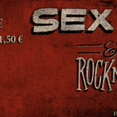 Sex Drugs and Rock'n' Roll