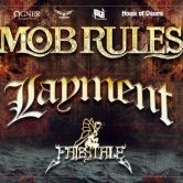 Mob Rules + Layment + Fairytale